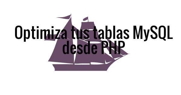 Optimiza tablas MySQL desde PHP